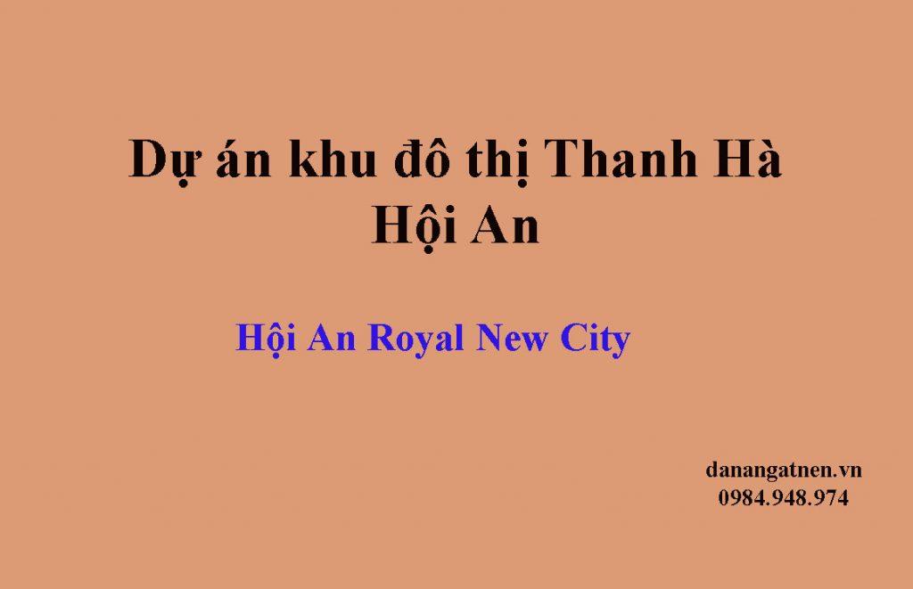 Dự án khu đô thị Thanh Hà Hội An